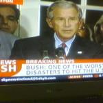 Bush ist eins der größten Desaster