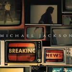 Breaking News – Der neue Michael Jackson Song (hier komplett zu hören)