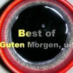 """Best of """"Guten Morgen, ui!"""" 1-10"""