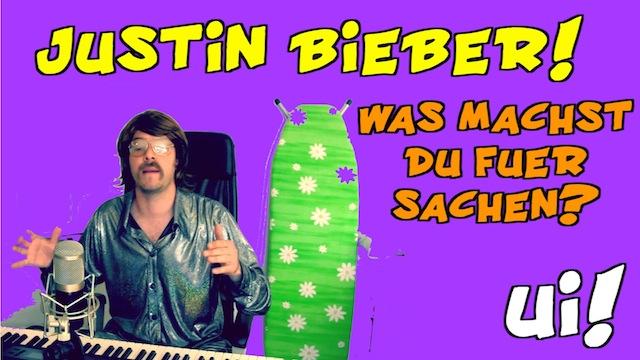 Justin Bieber was machst Du für Sachen