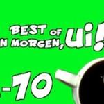 """Best of """"Guten Morgen, ui!"""""""