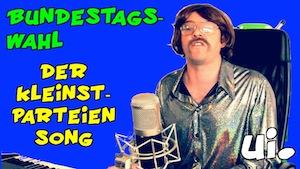 Bundestagswahl 2013 Kleinstparteien Song
