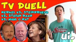 TV Duell Merkel vs Steinbrück vs Raab