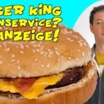 Burger King: Kundenservice? Fehlanzeige!
