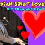 Love Song mit Frau aus dem Publikum
