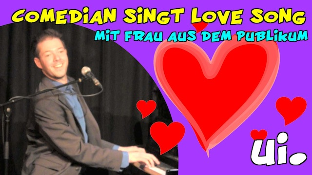 comedian singt love song