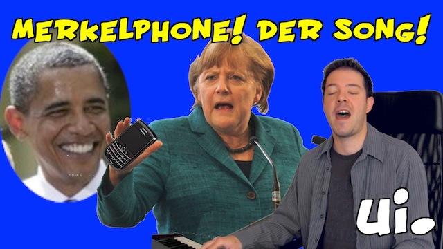 merkelphone song merkel nsa obama