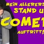 Mein aller aller erster Stand-Up-Comedy Auftritt