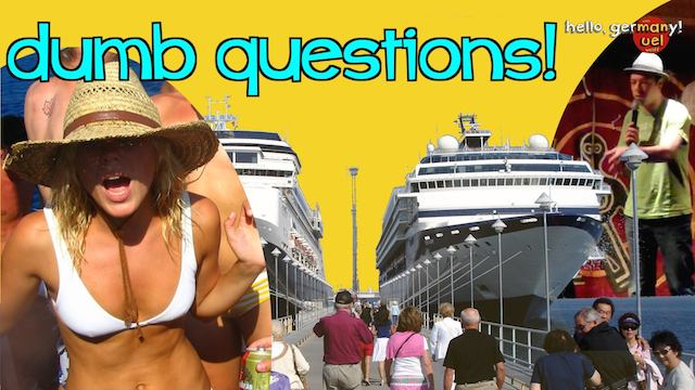 dumb questions by cruise ship passengers!
