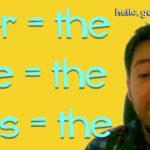 Der, die, das für Engländer: the, the, the…