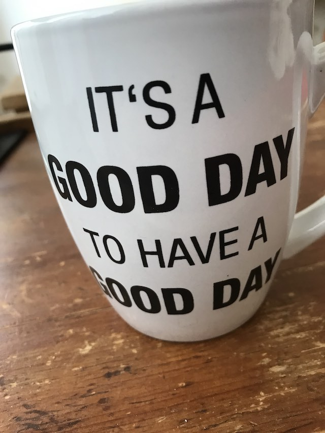 """it's a good day to have a god day"""